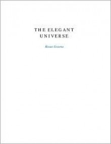 The Elegant Universe (SparkNotes Literature Guide Series) - SparkNotes Editors, Brian Greene