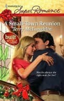 A Small-Town Reunion (Harlequin Super Romance) - Terry McLaughlin