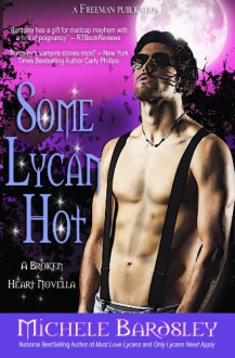 Some Lycan Hot - Michele Bardsley