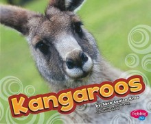 Kangaroos - Sara Louise Kras, Gail Saunders-Smith, Bob Cleaver