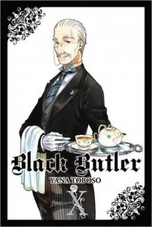 Black Butler, Vol. 10 (Black Butler, #10) - Yana Toboso