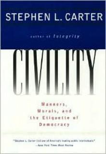 Civility - Stephen L. Carter