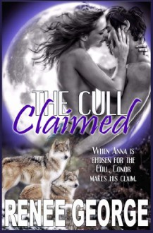 Claimed (The Cull) - Renee George
