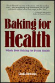 Baking for Health - Linda Edwards