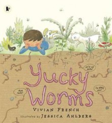 Yucky Worms - Vivian French