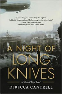 A Night of Long Knives (Hannah Vogel #2) - Rebecca Cantrell