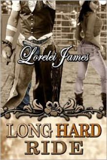 Long Hard Ride - Lorelei James