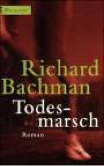 Todesmarsch - Richard Bachmann,Stephen King