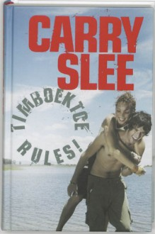 Timboektoe rules! - Carry Slee