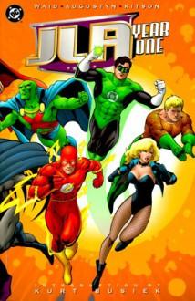 JLA: Year One - Mark Waid, Brian Augustyn, Barry Kitson, Michael Bair, Kurt Busiek