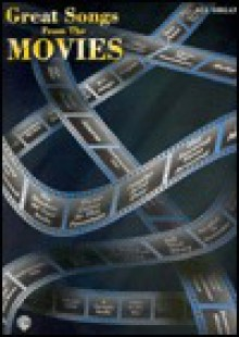 Great Songs from the Movies: All Organ - Alfred A. Knopf Publishing Company