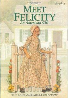 Felicity's Boxed Set (American Girl Collection) - Valerie Tripp
