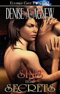 Sins and Secrets - Denise A. Agnew