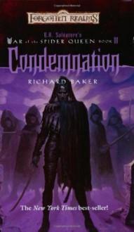 Condemnation - Richard Baker, R.A. Salvatore