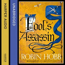 Fitz and the Fool - Fool's Assassin - Part One - Robin Hobb