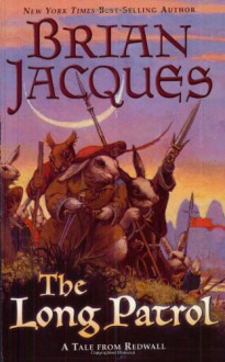 The Long Patrol - Brian Jacques, Allan Curless