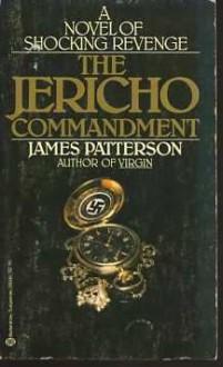 The Jericho Commandment - James Patterson