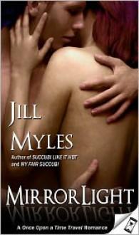 Mirrorlight - Jill Myles
