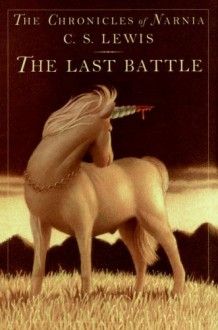 The Last Battle (Narnia) - C.S. Lewis