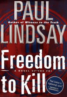 Freedom to Kill - Paul Lindsay