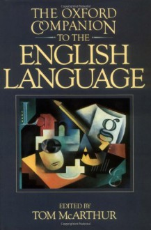 The Oxford Companion to the English Language -