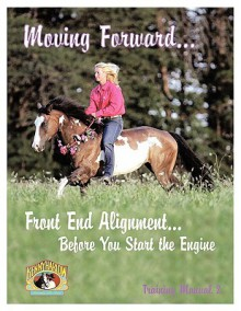 Moving Forward...Front End Alignment...Before You Start the Engine - Kenny Harlow