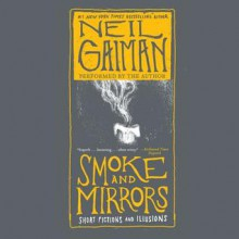 Smoke and Mirrors: Short Fictions and Illusions (Audio) - Neil Gaiman