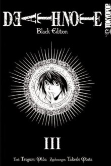 Death Note: Black Edition, Volume 3 - Tsugumi Ohba, Takeshi Obata