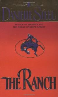 The Ranch - Danielle Steel