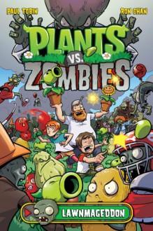 Plants vs. Zombies: Lawnmageddon - Paul Tobin, Philip Simon, Ron Chan