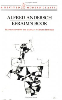 Efraim's Book (Revived Modern Classic) - Alfred Andersch