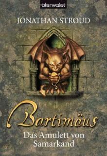 Das Amulett von Samarkand (Bartimäus, #1) - Jonathan Stroud