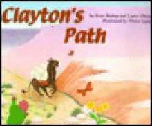 Clayton's Path - Brett Bishop, Laura Olson