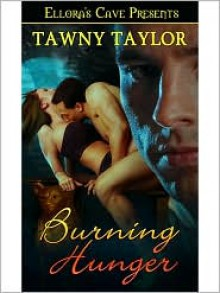 Burning Hunger - Tawny Taylor