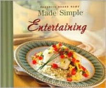 Favorite Brand Name Made Simple Entertaining - Publications International Ltd.