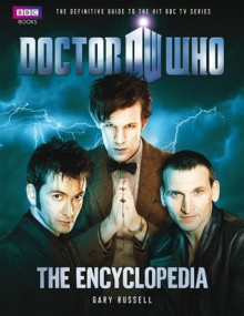 Doctor Who Encyclopedia (New Edition) - Gary Russell