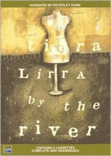 Tirra Lirra by the River - Jessica Anderson