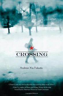 Crossing - Andrew Xia Fukuda