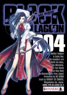 "Black Lagoon, tom 4 - Rei Hiroe, Michał ""Tori"" Ptaszyński"