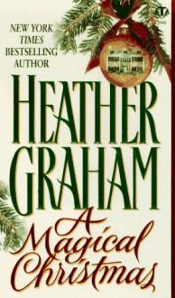 A Magical Christmas - Heather Graham