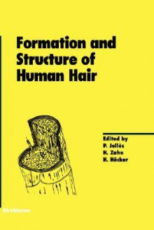 Formation and Structure of Human Hair - H. Zahn