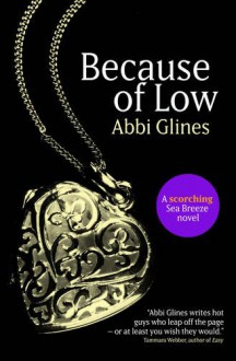 Because of Low - Abbi Glines