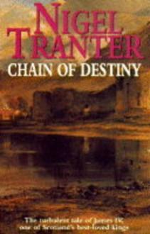 Chain of Destiny - Nigel Tranter