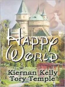 Happy World - Kiernan Kelly,Tory Temple