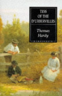 Tess of the Durbervilles (Wordsworth Hardback Library) - Thomas Hardy