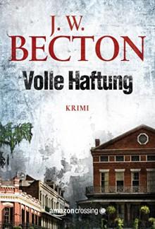 Volle Haftung - J. W. Becton, Eva Westphal