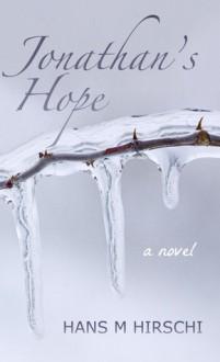 Jonathan's Hope - Hans M. Hirschi