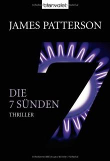 Die 7 Sünden - Women's Murder Club -: Thriller - James Patterson