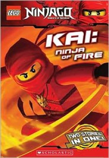 Kai, Ninja of Fire - Greg Farshtey