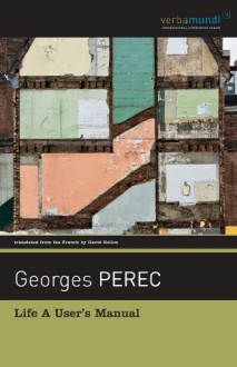 Life A User's Manual: Revised Edition - Georges Perec